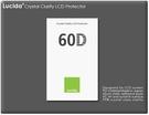 ★相機王★獨家首賣Lucida LCD保護貼﹝Canon 60D 600D專用﹞現貨供應