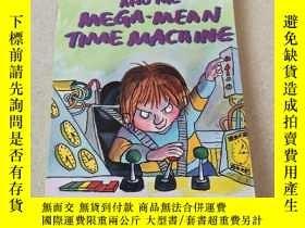 二手書博民逛書店HORRID罕見HENRY AND THE MEGA MEAN TIME MACHINE:可怕的亨利和超級時間機器