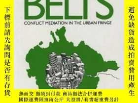 二手書博民逛書店Green罕見Belts: Conflict Mediation In The Urban FringeY25