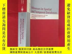 二手書博民逛書店Advances罕見in Spatial and Temporal Databases... (小16開 ) 【詳