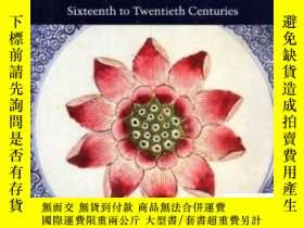 二手書博民逛書店【罕見】1996年出版,Later Ceramics In South-east Asia: Sixteenth