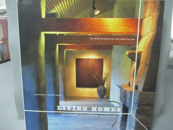 【書寶二手書T4/設計_YCU】Living Homes: Sustainable Architecture and D