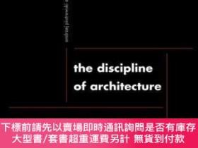 二手書博民逛書店Discipline罕見of Architecture-建築學Y364727 Andrzej Piotrows