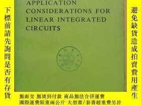 二手書博民逛書店application罕見considerations for linear integrated circuit