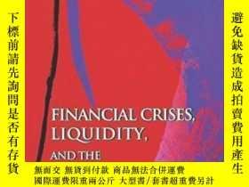 二手書博民逛書店Financial罕見Crises, Liquidity, And The International Monet