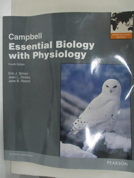 【書寶二手書T1/大學理工醫_EBG】Campbell Essential Biology with Physiology_Eric J. Simon