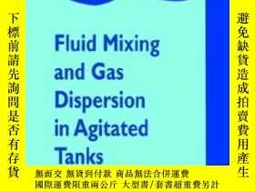 二手書博民逛書店Fluid罕見Mixing And Gas Dispersion In Agitated TanksY3077