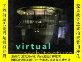 二手書博民逛書店Virtual罕見ArchitectureY346464 Gui