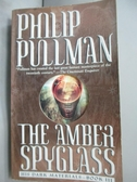【書寶二手書T5/原文小說_LDV】The Amber Spyglass_Pullman, Philip