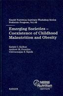 二手書博民逛書店《Emerging Societies: Coexistence of Childhood Malnutrition and Obesity》 R2Y ISBN:3805590091