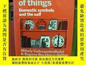 二手書博民逛書店The罕見Meaning Of ThingsY256260 Mihaly Csikszentmihalyi C