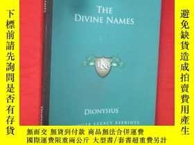 二手書博民逛書店The罕見Divine Names (小16開) 【詳見圖】Y5