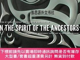 二手書博民逛書店【罕見】In the Spirit of the AncestorsY236371 Robin K. Wrig