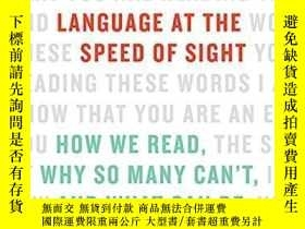二手書博民逛書店Language罕見At The Speed Of SightY256260 Mark Seidenberg
