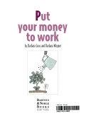 二手書博民逛書店 《Put Your Money to Work》 R2Y ISBN:0760779902