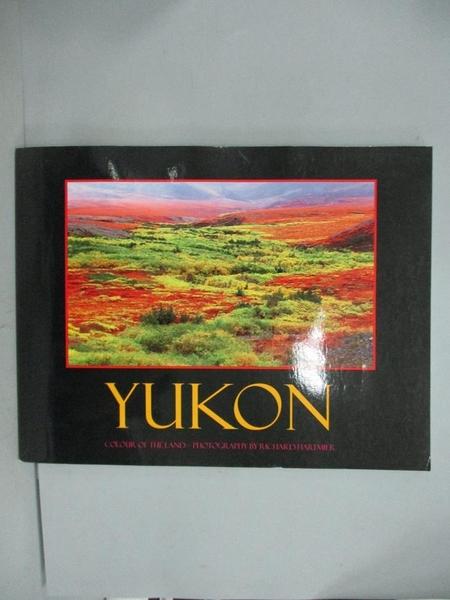 【書寶二手書T2/攝影_XBQ】Yukon: Colour of the Land
