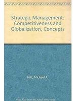 二手書博民逛書店《Strategic Management: Competitiveness and Globalization, Concepts》 R2Y ISBN:0324072759