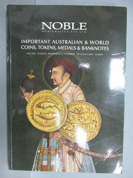 【書寶二手書T8/收藏_EJT】Noble Numismatics PTY.LTD_2004/7_Important A