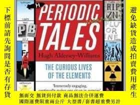 二手書博民逛書店Periodic罕見Tales : The Curious Lives of the Elements 素周期表的