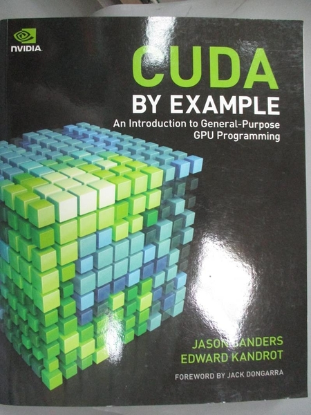 【書寶二手書T1/原文書_ZHP】CUDA by Example: An Introduction to..._Sanders