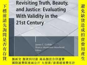 二手書博民逛書店Revisiting罕見Truth, Beauty,and Justice: Evaluating With Va