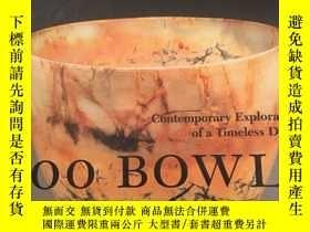 二手書博民逛書店【罕見唯一 】500種碗·設計 Bowls陶藝家靈感的淵藪, 9