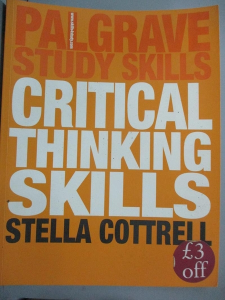 【書寶二手書T8/大學文學_QLH】Critical Thinking Skills : Developing Effective Analysis and Argument_Stella Cottrell