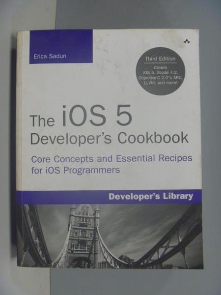 【書寶二手書T5/電腦_ZDJ】The iOS 5 Developer's Cookbook_Sadun, Erica