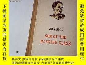 二手書博民逛書店Son罕見of the Working Class 吳運鐸自傳