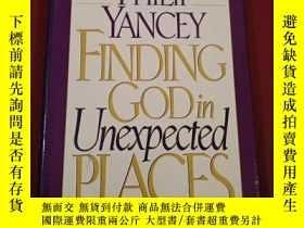 二手書博民逛書店PHILIP罕見YANCEY FINDING GOD in Unexpected PLACESY19672