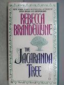 【書寶二手書T6/原文小說_MSC】The Jacaranda Tree_Rebecca Brandewyne