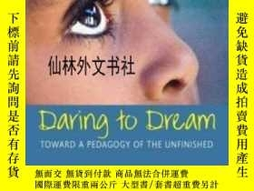 二手書博民逛書店【罕見】2007年出版 Daring To Dream: Tow