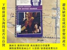 二手書博民逛書店THE罕見SAVAGE SQUEEZEY11418 ARTHUR