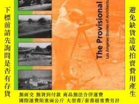 二手書博民逛書店【罕見】2001年出版 The Provisional City