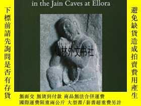 二手書博民逛書店【罕見】2012年出版 Carving Devotion In The Jain Caves At Ellora奇