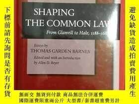 二手書博民逛書店Shaping罕見the Common Law: From Gl