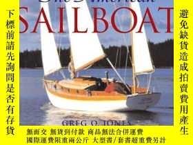 二手書博民逛書店American罕見Sailboat-美國帆船Y443421 Gregory O. Jones ... Mot