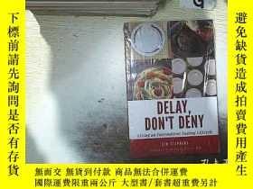 二手書博民逛書店DELAY罕見DONT DENY 延遲不要拒絕 (未開封) .....Y261116