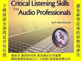 二手書博民逛書店Critical罕見Listening Skills For Audio Professionals Book c