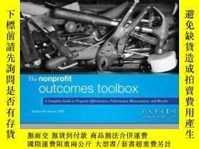 二手書博民逛書店The罕見Nonprofit Outcomes Toolbox: A Complete Guide to Prog