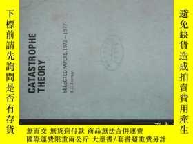 二手書博民逛書店CATASTROPHE罕見THEORY突變理論論文選集(1972