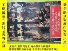 二手書博民逛書店Anthology罕見of Elizabethan Prose Fiction (為避免爭議,定為七品)Y14