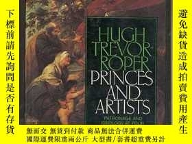 二手書博民逛書店PRINCES罕見AND ARTISTS Patronage a