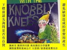 二手書博民逛書店英文原版罕見The Gnome with the Knobbly Knees 兒童英語學習閱讀故事Y25925