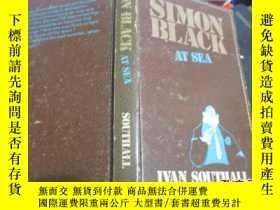 二手書博民逛書店SIMON罕見BLACK AT SEA.Y19506 IVAN