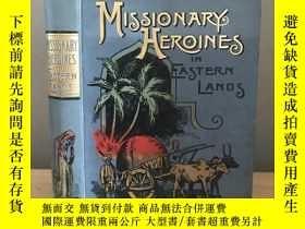 二手書博民逛書店Missionary罕見Heroines In Eastern