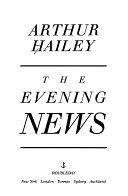 二手書博民逛書店 《The Evening News》 R2Y ISBN:0385237081│Doubleday Canada