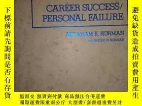 二手書博民逛書店Career罕見Success Personal Failure