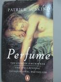 【書寶二手書T7/原文小說_IRC】Perfume_Suskind