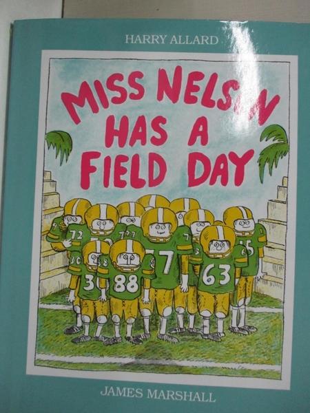 【書寶二手書T6/原文小說_J99】Miss Nelson Has a Field Day_Allard, Harry/ Marshall, James
